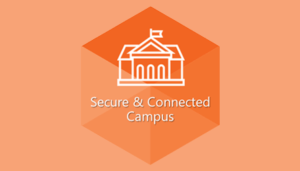 secure and connected campus