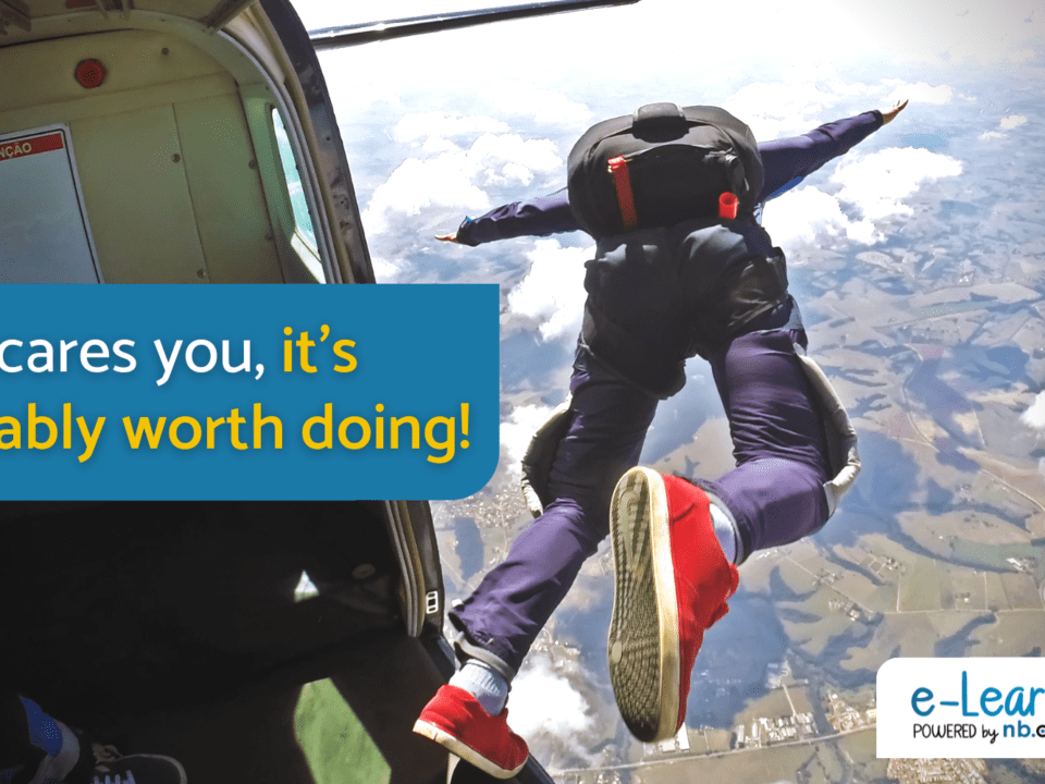If it scares you, it's probably worth doing!