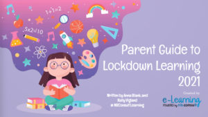 parent guide to lockdown learning in 2021